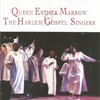 Couverture de l'album Queen Esther Marrow & the Harlem Gospel Singers
