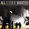 Cover of the album All I Ever Wanted: Live From Walt Disney Concert Hall