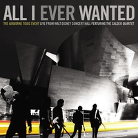 Cover of the track All I Ever Wanted: Live From Walt Disney Concert Hall