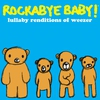 Cover of the album Lullaby Renditions of Weezer