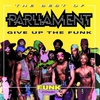 Cover of the album The Best of Parliament - Give Up the Funk