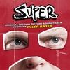 Cover of the album Super (Original Motion Picture Soundtrack)