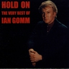 Cover of the album Hold On: The Very Best of Ian Gomm