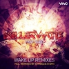 Cover of the album Wake Up Remixes - Single