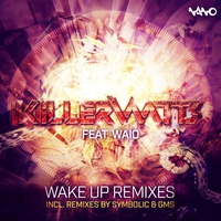 Cover of the track Wake Up Remixes - Single