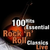 Cover of the album 100 Hits: Essential Rock 'N' Roll Classics Live