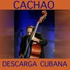Cover of the album Descarga Cubana- Cachao