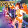Cover of the album Rave the Party Bass, Vol. 3