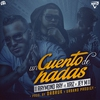 Cover of the album Cuento de Hadas (feat. Xriz & Jey M) - Single