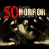 Cover of the album 50 Classic Horror Film Themes (Music from the Movie)