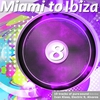 Cover of the album Miami to Ibiza 8