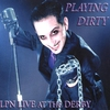 Cover of the album Playing Dirty: LPN live at the Derby