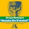 Cover of the album Samba De Futebol