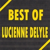 Cover of the album Best of Lucienne Delyle