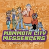Cover of the album Mammoth City Messengers, Vol. 1