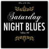 Cover of the album Saturday Night Blues, Vol. 6 (Rare Recordings)