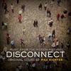 Couverture de l'album Disconnect (Music from the Motion Picture)