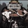 Couverture de l'album Elementary Headcoats