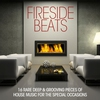 Cover of the album Fireside Beats (16 Deep & Grooving Pieces of House Music for the Special Occations)
