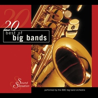 Couverture du titre 20 Best of Big Bands