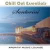 Cover of the album Chill Out Essentials - Santorini