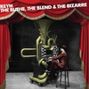 Couverture de l'album The Blithe, The Blend & The Bizarre