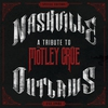 Couverture de l'album Nashville Outlaws: A Tribute to Mötley Crüe