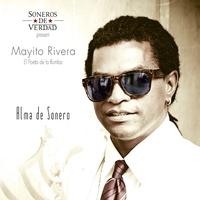 Couverture du titre Alma de Sonero (Soneros de Verdad Present Mayito Rivera)