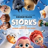 Couverture de l'album Storks (Original Motion Picture Soundtrack)