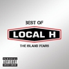 Cover of the album Best of Local H - The Island Years