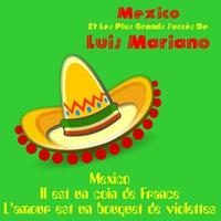 Cover of the track Mexico et les premiers succes de Luis Mariano