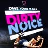 Couverture du titre Dirty Noice (Radio Edit) [feat. Xiao Mei]