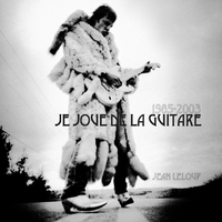 Cover of the track 1985–2003 : Je joue de la guitare