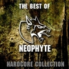 Cover of the album The Best of Neophyte (Hardcore Collection)