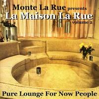 Couverture du titre presents La Maison La Rue - Volume 2 (Pure Lounge For Now People)