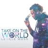 Couverture de l'album Take on the World - Single