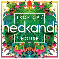 Cover of the track Hed Kandi Tropical House