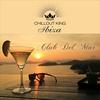 Cover of the album Chillout King Ibiza – Club Del Mar