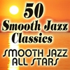 Couverture de l'album 50 Smooth Jazz Classics