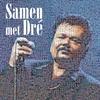 Cover of the album Samen met Dré