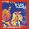 Cover of the album El Último de la Fila, Los Burros & Los Rápidos...Historia de una Banda (Autobiografía Sónica)