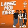 Couverture du titre Laisse Moi Faire (feat. Fatman Scoop & Dr. Beriz)