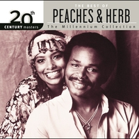Cover of the track 20th Century Masters - The Millennium Collection: The Best of Peaches & Herb
