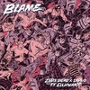 Cover of the track Blame (feat. Elliphant)
