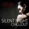 Couverture de l'album Silent Night Chill Out