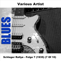 Couverture du titre Schlager Rallye, Vol. 7 (1935) [7 of 10]