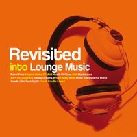 Couverture du titre Revisited Into Lounge Music, Vol. 2