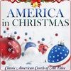 Couverture de l'album America in Christmas. Classic American Carol of All Time