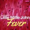 Cover of the album Fever - The Definitive Little Willie John