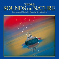 Couverture du titre Sounds Of Nature : Instrumental Music For Relaxation